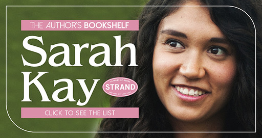 "Poet and Author of ""All Our Wild Wonder"" Sarah Kay Shares Her Favorite Reads."