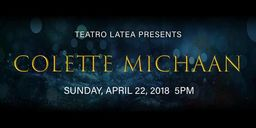 4/22 5pm Colette Michaan '75 Concert at Teatro Latea